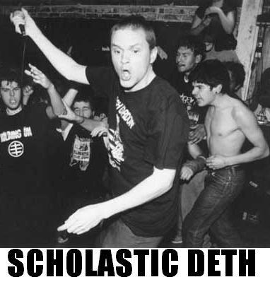 Scholastic Deth